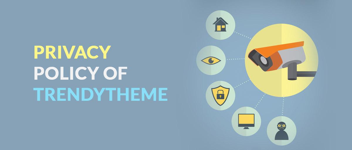 Privacy Policy of TrendyTheme