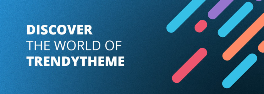 Discover the world of Trendy Theme!